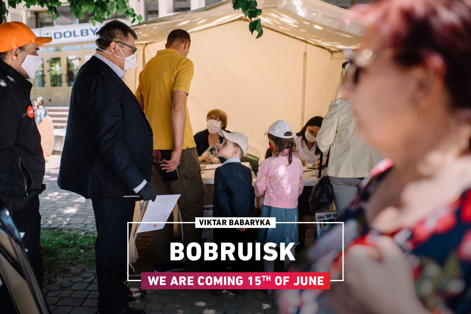Viktar Babaryka: Bobruisk, we are coming!