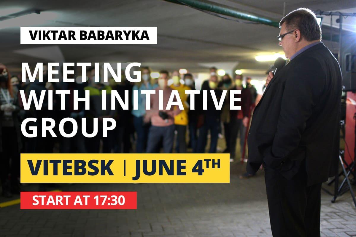 Viktar Babaryka is meeting the initiative group in Vitebsk